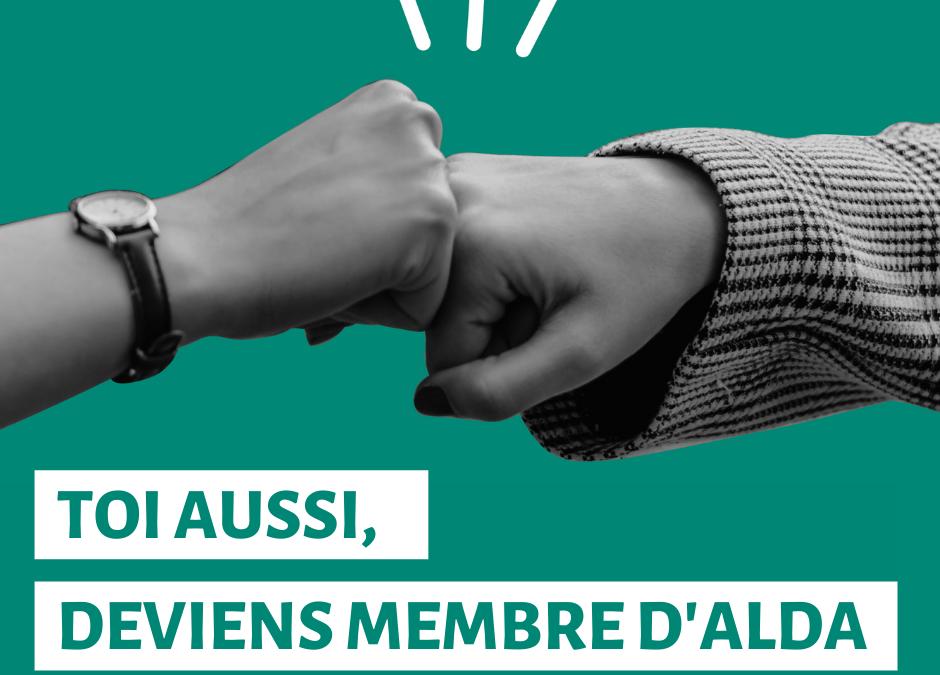 Toi aussi, deviens membre d'Alda